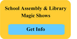 School assembly magic show and reading magic shows for libraries