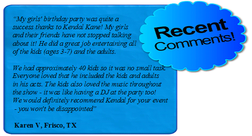 Kendal Kane is the best Farmers Branch birthday party entertainers for kids
